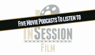 Featured: 5 Movie Podcasts You Should Listen To