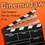 Cinema Jaw podcast