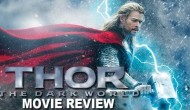 Video Review: Thor The Dark World