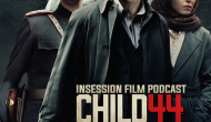 Podcast: Child 44, Top 3 Investigation Movies – Episode 114