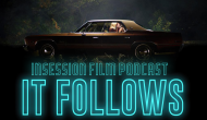 Podcast: It Follows, World 1-1 Interview – Extra Film