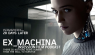Podcast: Ex Machina, The Water Diviner – Extra Film