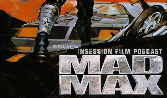 Podcast: Mad Max, Road Warrior, Beyond Thunderdome – Extra Film