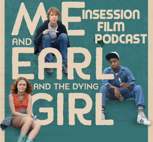 Podcast: Me and Earl and the Dying Girl, Dope – Extra Film