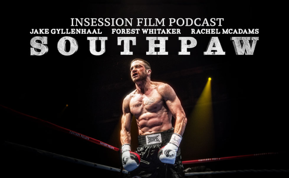 Podcast: Southpaw, Top 3 Sports Movie Scenes, Pixels – Episode 127