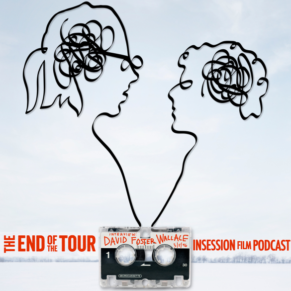 Podcast: The End of the Tour, Digging for Fire – Extra Film