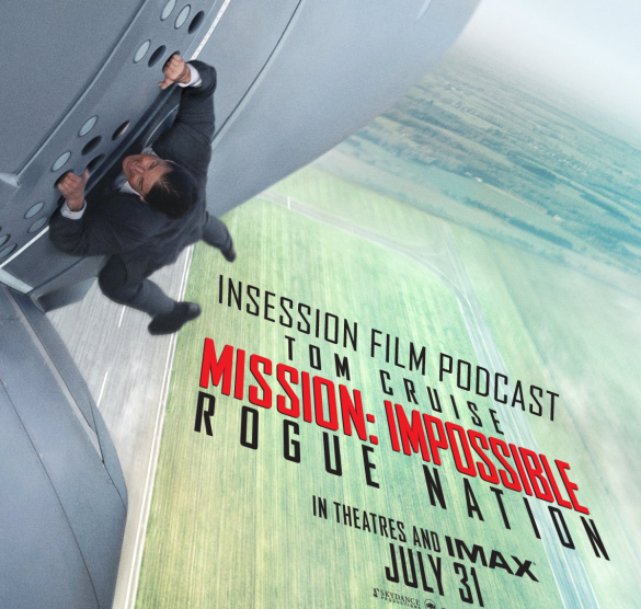 Podcast: Mission: Impossible – Rogue Nation, Top 3 1990's Action Movies – Episode 128