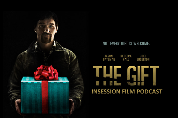Podcast: The Gift, Top 3 Movie Stalkers – Episode 131