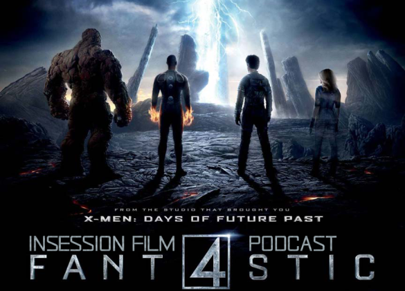 Podcast: Fantastic Four, Top 3 Superpowers – Episode 129