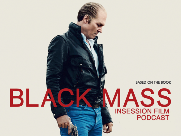 Podcast: Black Mass, Top 3 Movie Gangsters – Episode 135