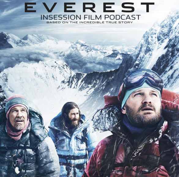 "Podcast: Everest, Top 3 ""Snow/Winter"" Movies – Episode 136"