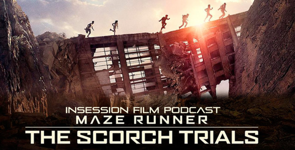 Podcast: Maze Runner: The Scorch Trials, Grandma – Extra Film