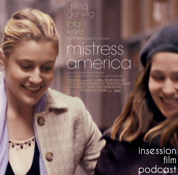 Podcast: Mistress America, Phoenix – Extra Film