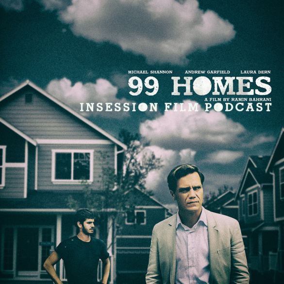 Podcast: 99 Homes, The Third Man – Extra Film