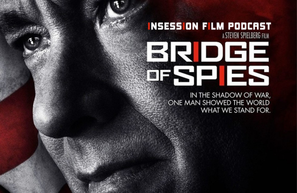 Podcast: Bridge of Spies, Top 3 Spielbergian Moments, Crimson Peak – Episode 139