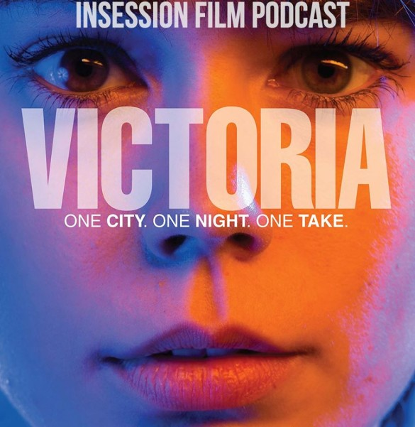 Podcast: Victoria, The Assassin – Extra Film