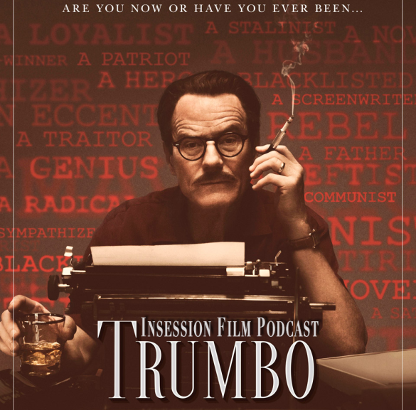 Podcast: Trumbo, I'll See You in My Dreams – Extra Film