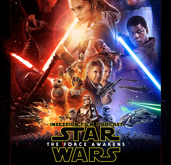 Podcast: Star Wars: The Force Awakens, Top 3 Star Wars Moments – Episode 148
