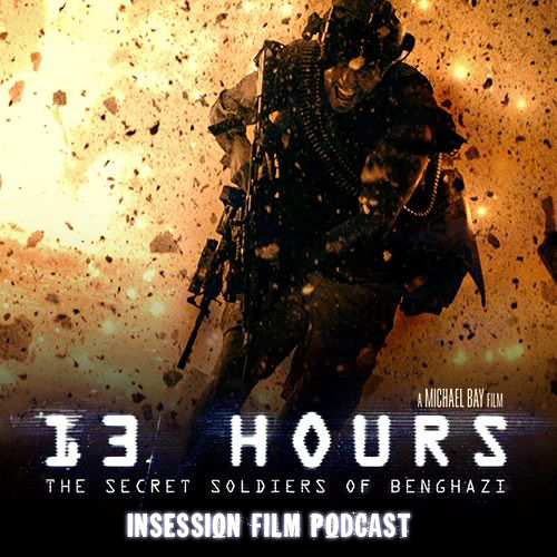 Podcast: 13 Hours, Top 5 Most Anticipated Films of 2016 – Episode 153
