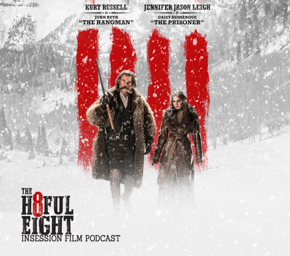 Podcast: The Hateful Eight, Top 3 Scenes of 2015 – Episode 150