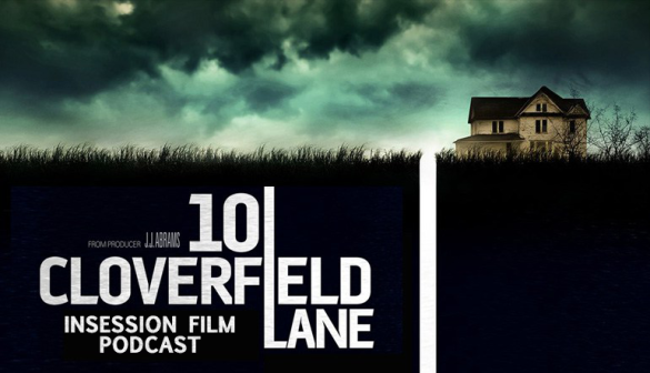 Podcast: 10 Cloverfield Lane, Top 3 Creative Marketing Campaigns, Solaris – Episode 160