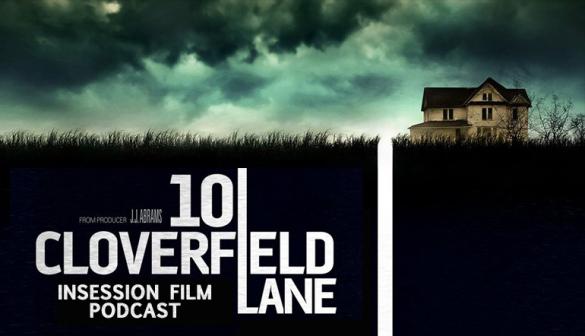 Podcast: 10 Cloverfield Lane, Top 3 Creative Marketing Campaigns, Solaris – Episode 160