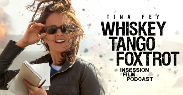 Podcast: Whiskey Tango Foxtrot, Labyrinth of Lies – Extra Film