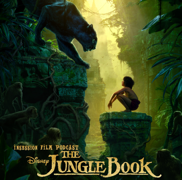 Podcast: The Jungle Book, Top 3 Human/Animal Relationships, The Mirror – Episode 165