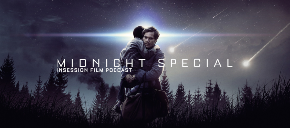 Podcast: Midnight Special, Colonia – Extra Film