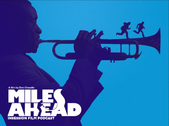Podcast: Miles Ahead, High-Rise – Extra Film