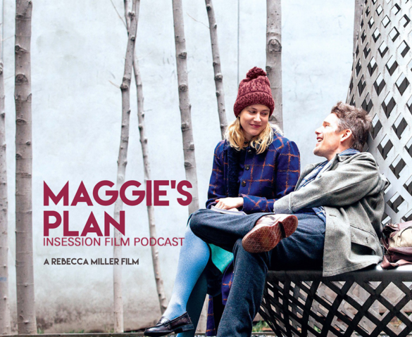 Podcast: Maggie's Plan, A War – Extra Film