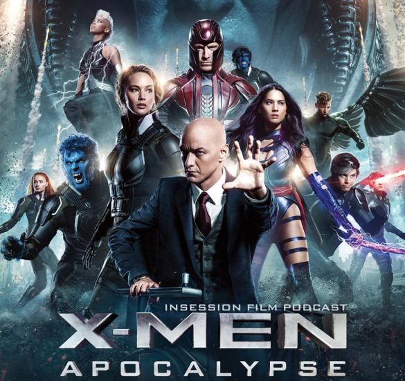 Podcast: X-Men: Apocalypse, Top 3 Ensemble Cast Movies – Episode 171