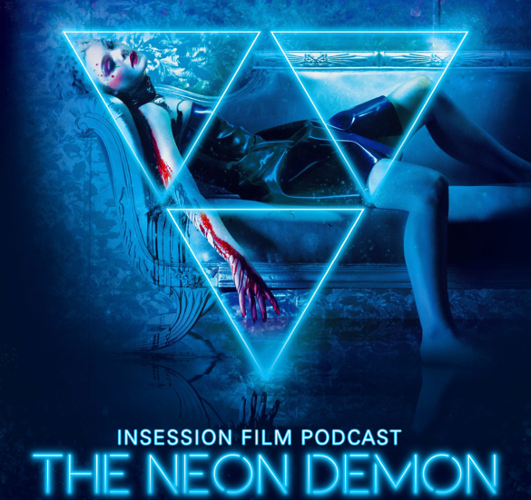 Podcast: The Neon Demon, Dr. Strangelove – Extra Film