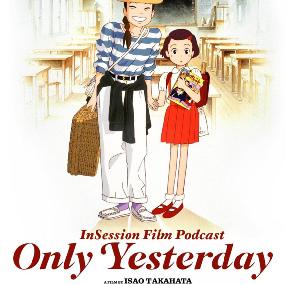 Podcast: Only Yesterday, Top 3 Studio Ghibli Films, Breathless – Episode 177