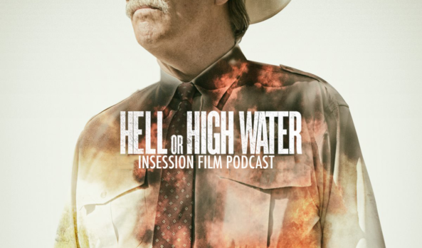 Podcast: Hell or High Water, Indignation – Extra Film