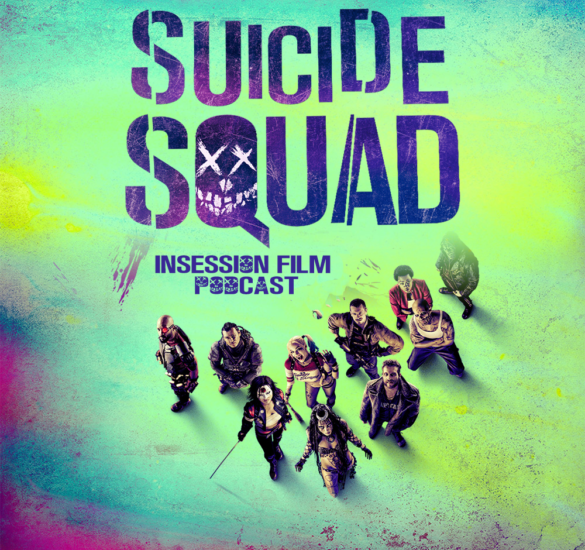 Suicide Squad, Top 3 Villains For Own Suicide Squad, Cleo From 5 to 7 – Episode 181