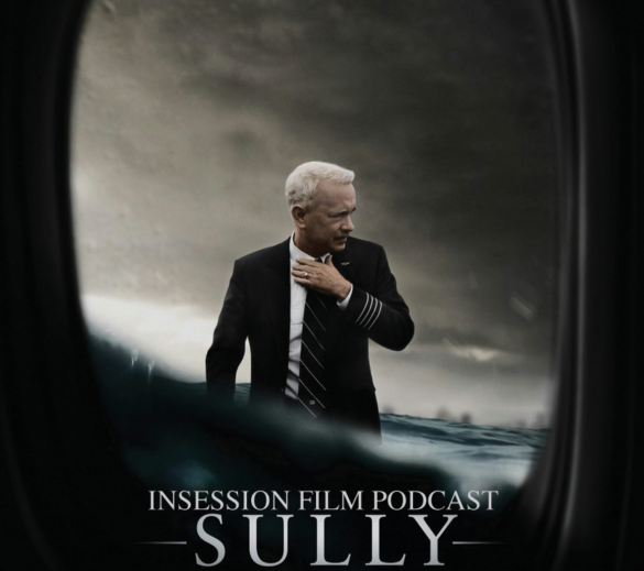 Podcast: Sully, Top 3 Scenes in Clint Eastwood (Directed) Movies – Episode 186