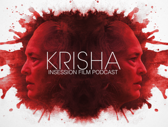 Podcast: Krisha, The Fits – Extra Film