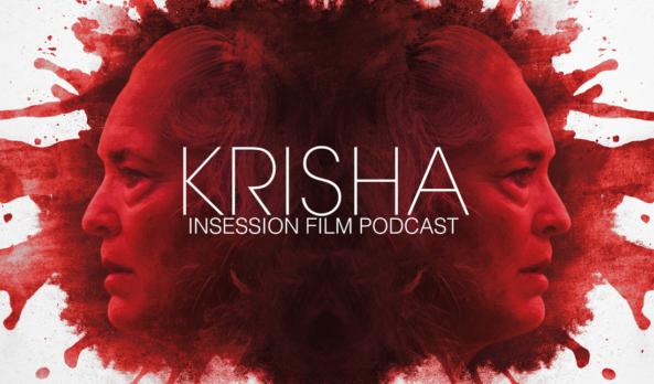 Podcast: Krisha, The Fits – Extra Film