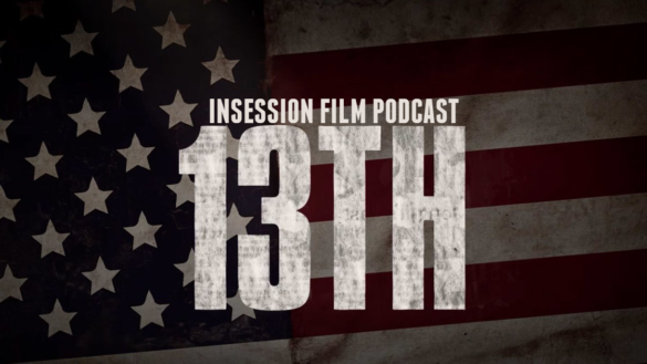 Podcast: 13th, Tale of Tales – Extra Film