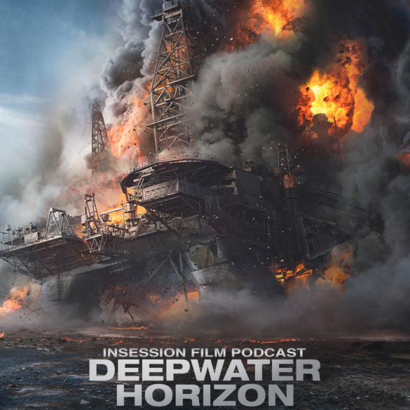 Podcast: Deepwater Horizon, The Lion King Remake, The Chamber of Secrets – Episode 189