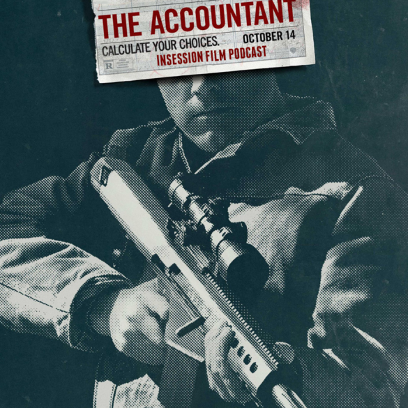Podcast: The Accountant, Top 3 Movie Bankers, The Goblet of Fire – Episode 191