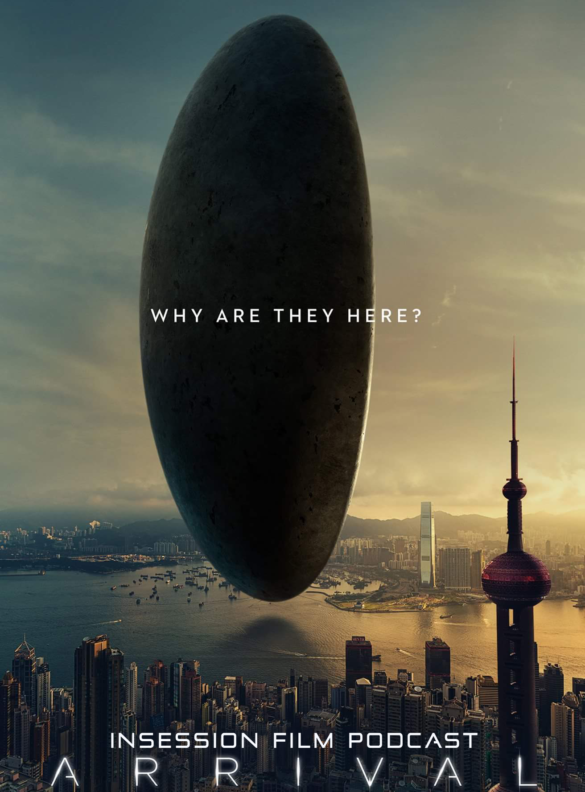 "Podcast: Arrival, Top 3 ""Thinking"" Sci-Fi Movies, The Deathly Hallows Part 2 – Episode 195"