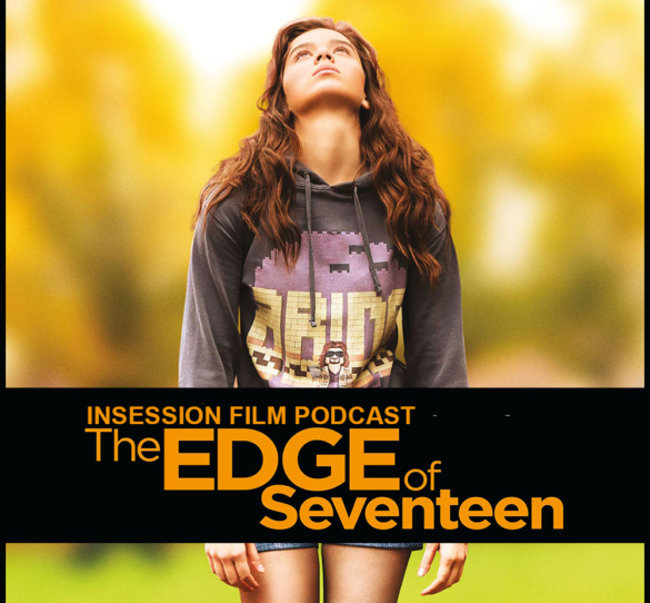 Podcast: The Edge of Seventeen, Billy Lynn's Long Halftime Walk – Extra Film