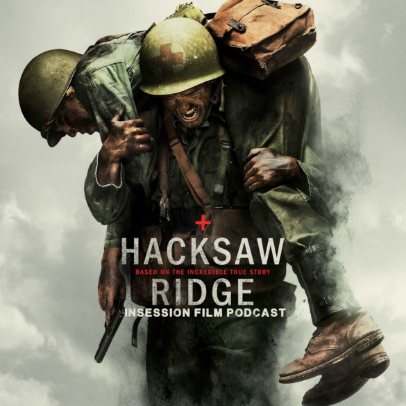 Podcast: The Handmaiden, Hacksaw Ridge – Extra Film