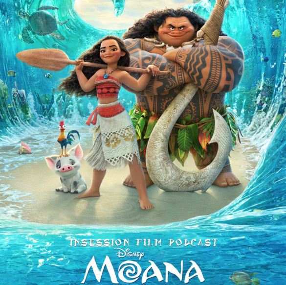 Podcast: Moana, Top 3 Disney Animated Musical Numbers – Episode 197