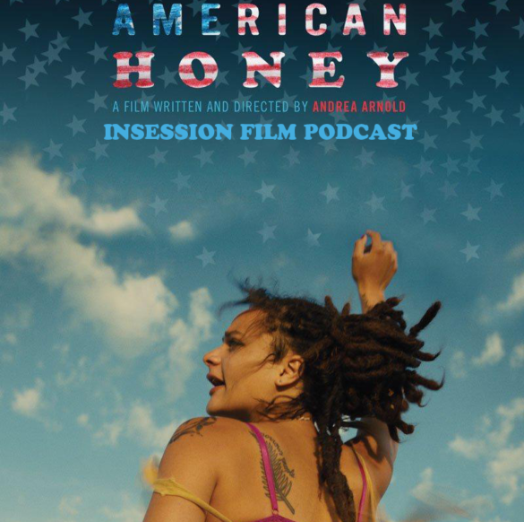 Podcast: American Honey / I, Daniel Blake – Extra Film