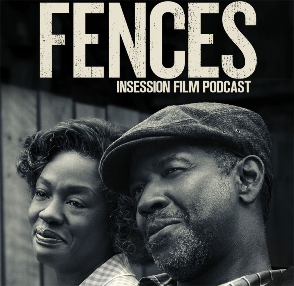 Podcast: Fences, Lion – Extra Film