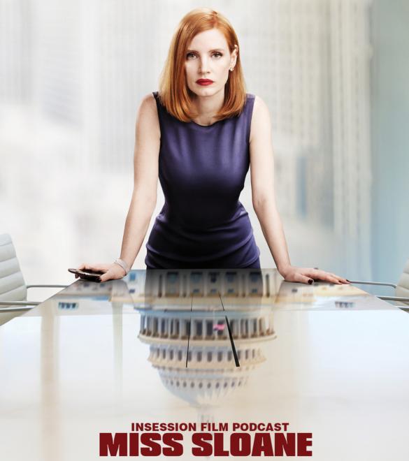 Podcast: Christine, Miss Sloane – Extra Film