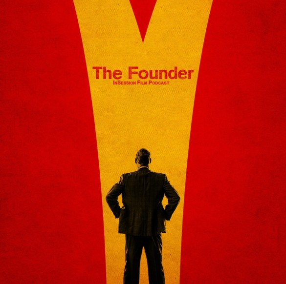 Podcast: The Founder, 2017 Oscar Nominations – Episode 206